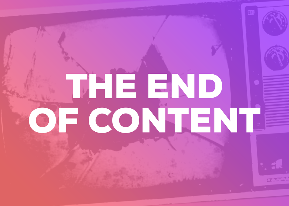 The End of Content