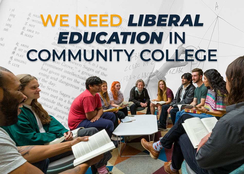 We Need Liberal Education in Community College