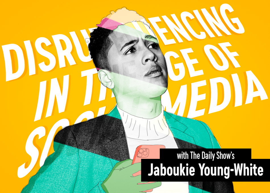 Featured Session: Disrupfluencing in the Age of Social Media with Jaboukie Young-White