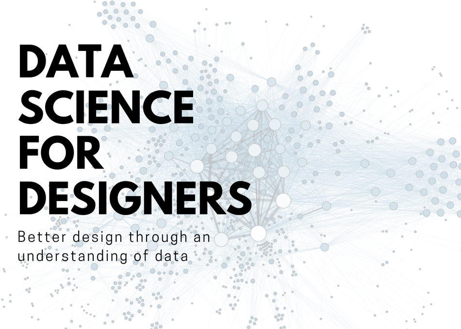 Data Science for Designers