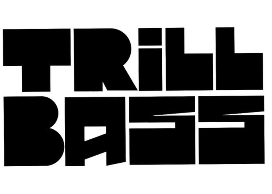 TRiLLBASS