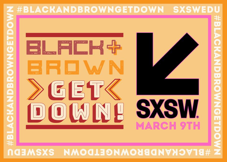 Black & Brown Get Down