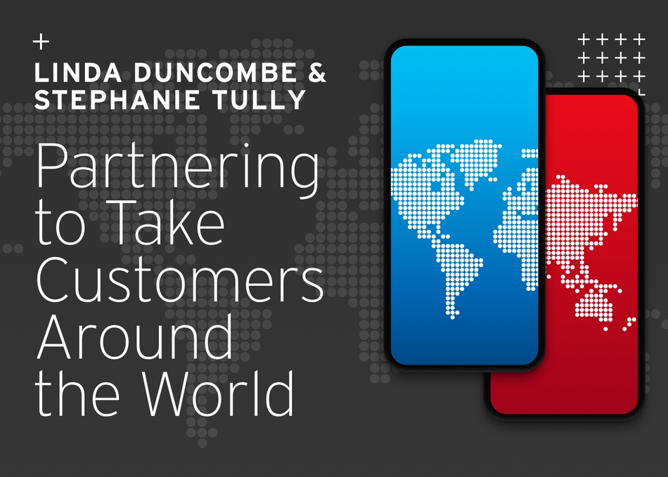 Partnering to Take Customers Around the World