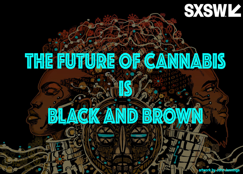 The Future of Cannabis is Black and Brown
