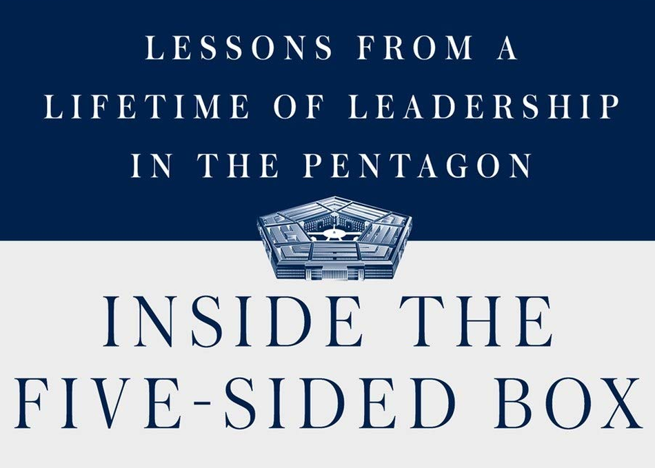 Lessons from a Lifetime in the Pentagon