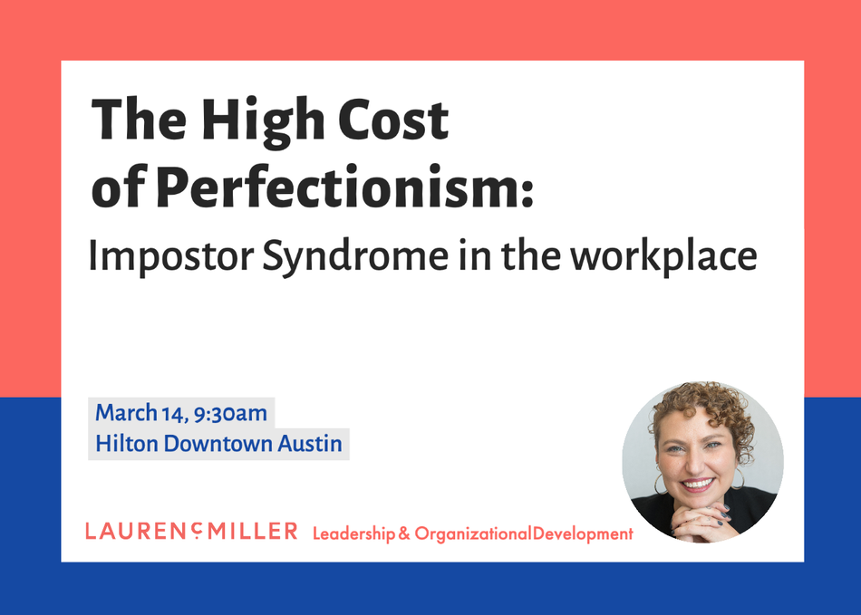 The High Cost of Perfectionism: Impostor Syndrome