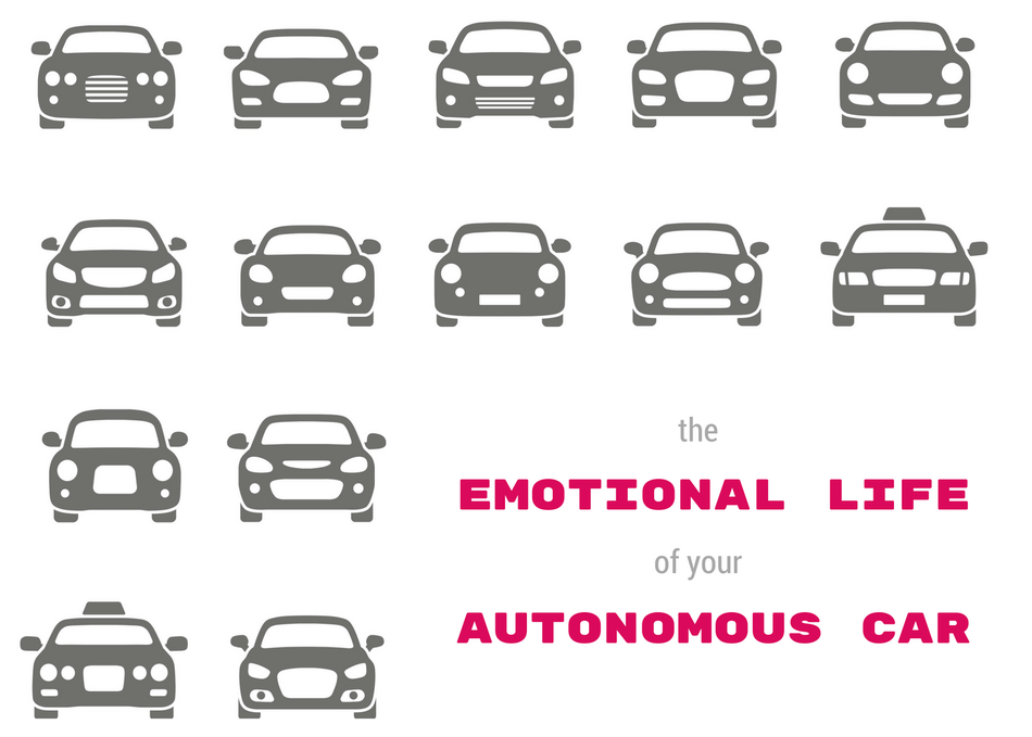 The Emotional Life of Your Autonomous Car