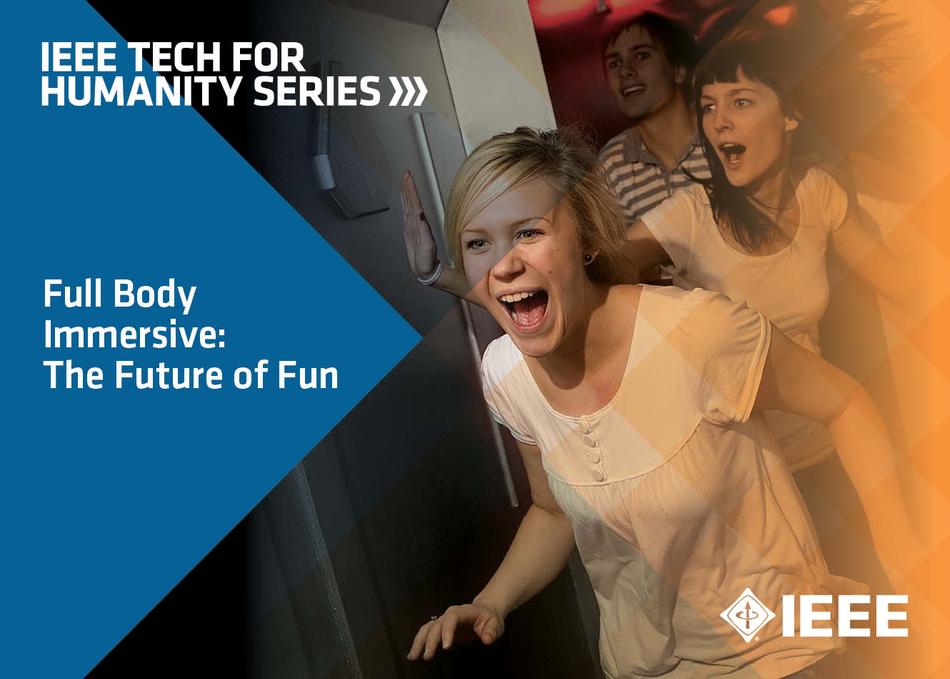 Full Body Immersive: The Future of Fun