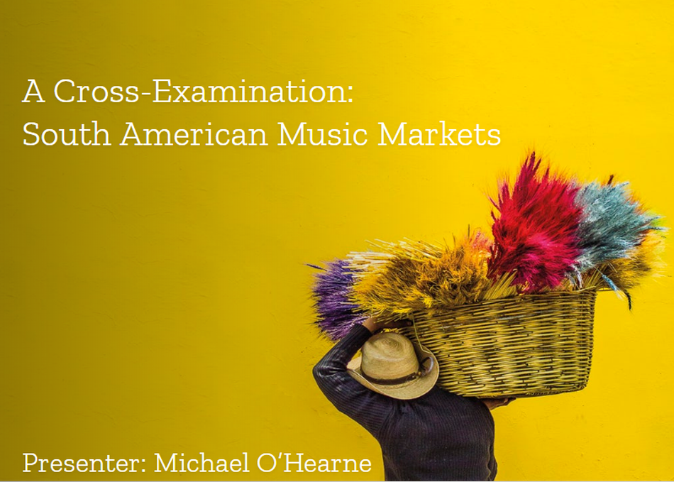 A Cross-Examination: South American Music Markets