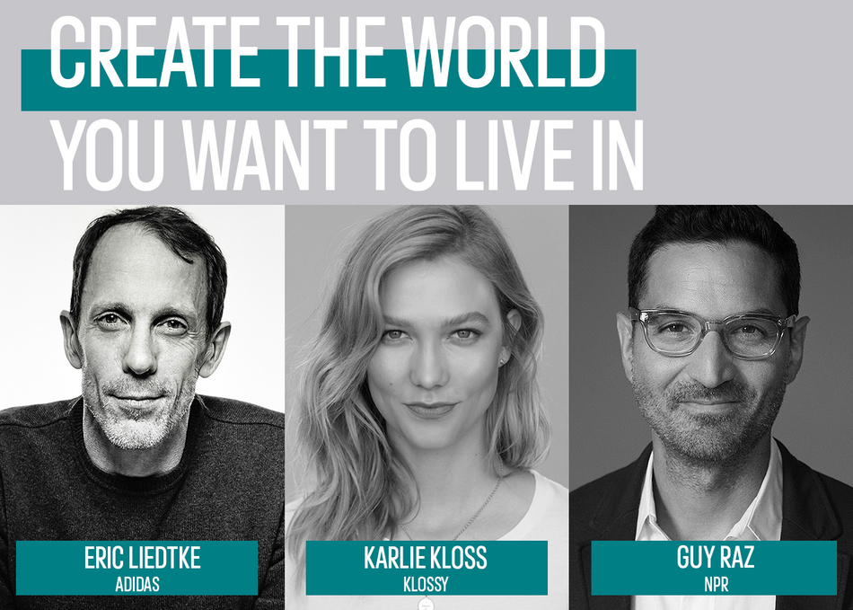 Create the World You Want to Live In