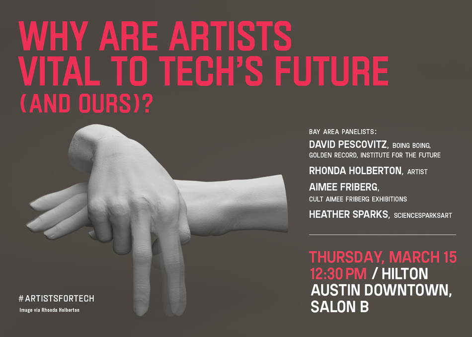 Why Are Artists Vital to Tech's Future (and Ours)?