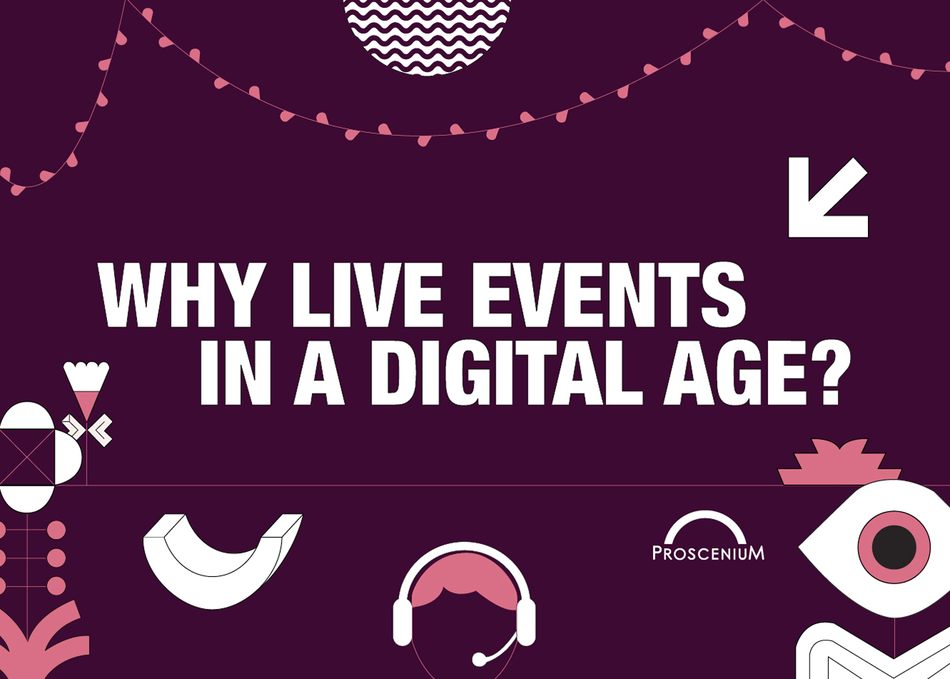 Why Live Events in a Digital Age?