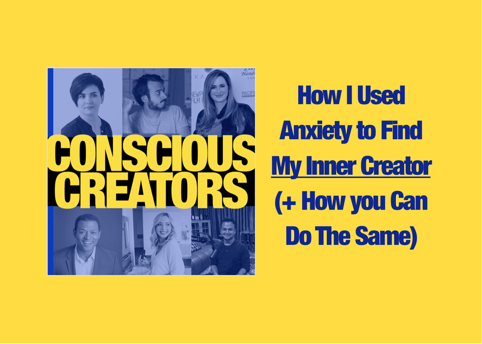 Using Anxiety to Find Your Inner Creator