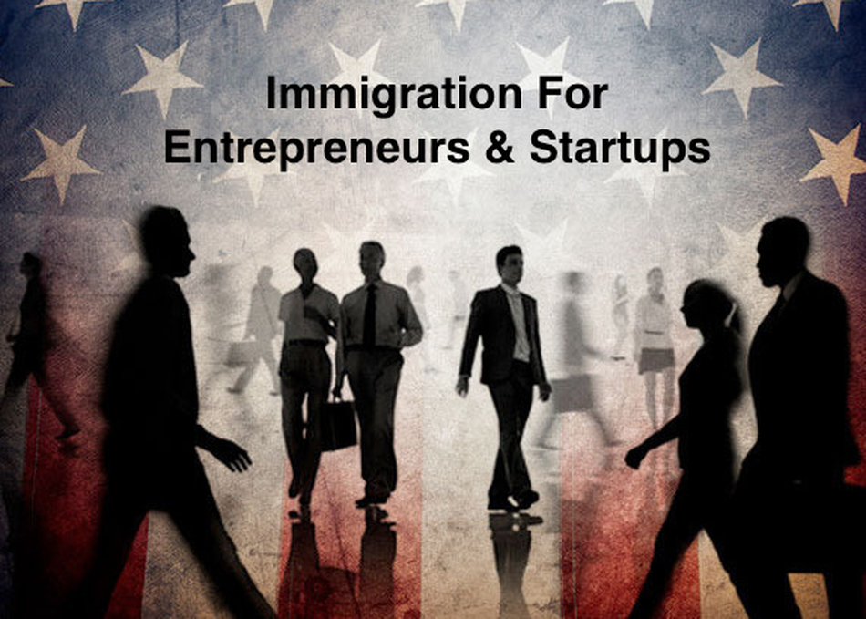 Immigration for Foreign Entrepreneurs & Startups