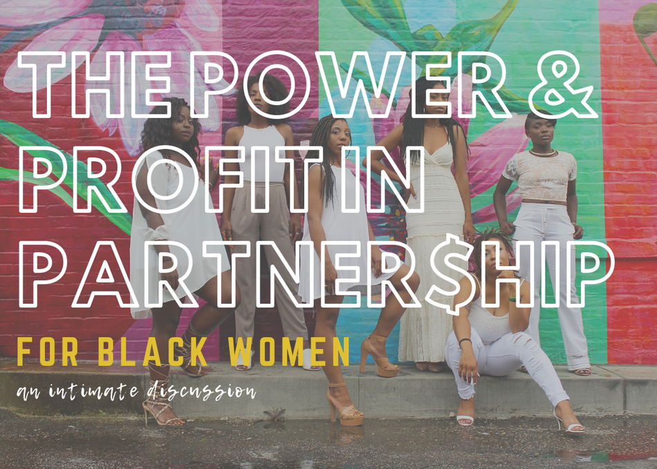The Power and Profit in Partnership for Black Women