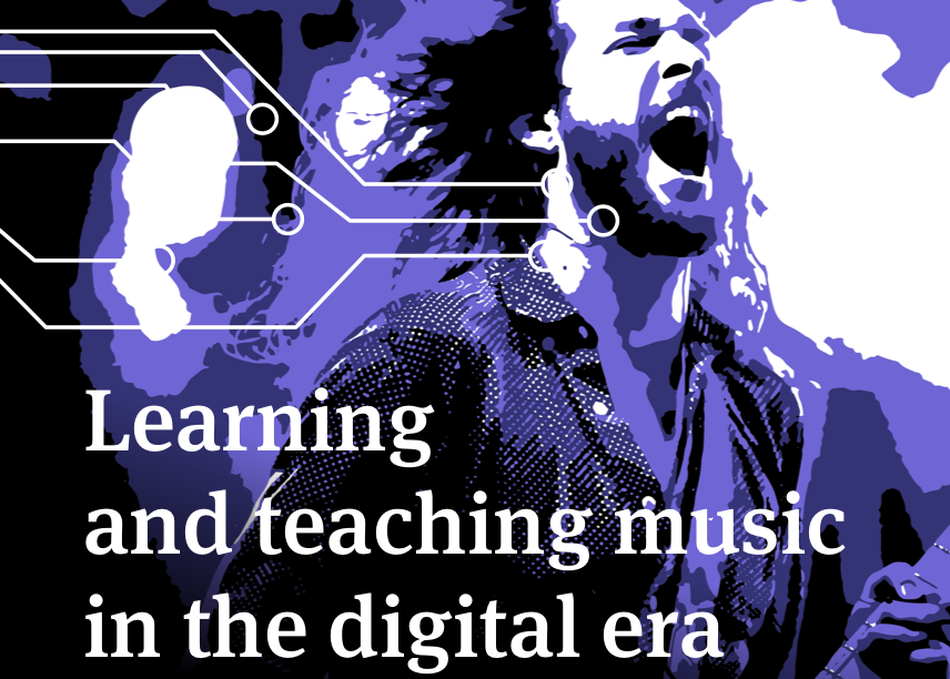 Learning and Teaching Music in the Digital Era