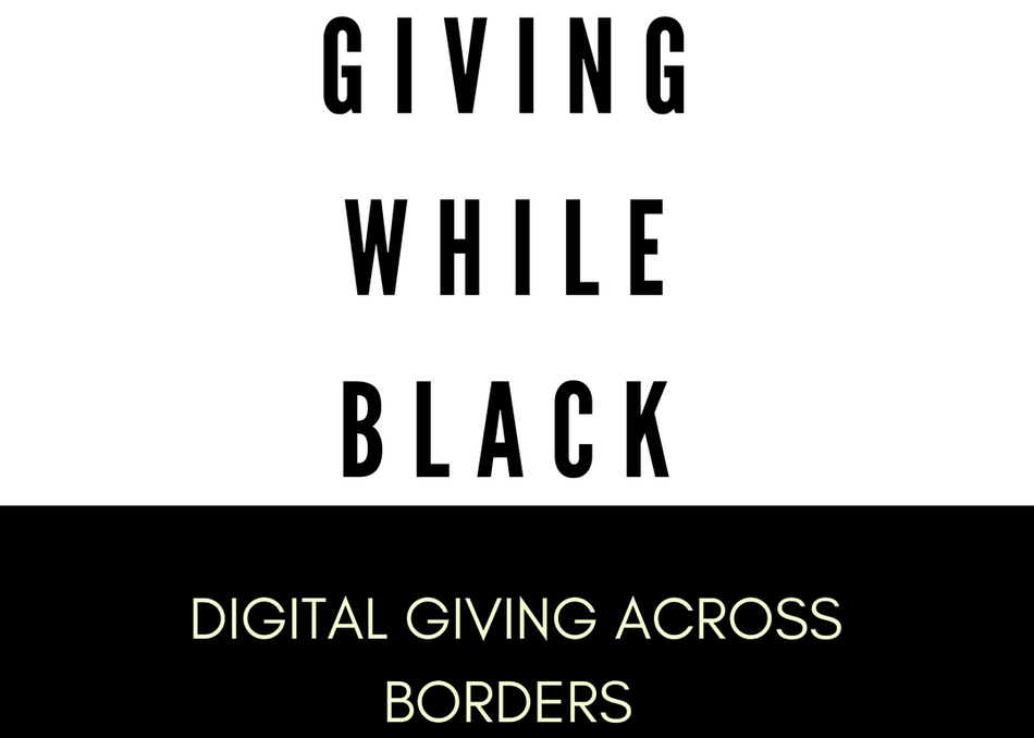 Giving While Black: Digital Giving Across Borders