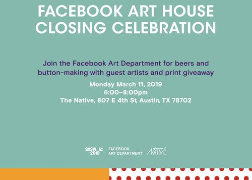 FACEBOOK ART HOUSE CLOSING CELEBRATION