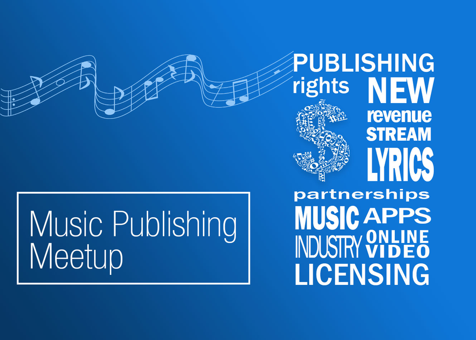 Music Publishing Meet Up