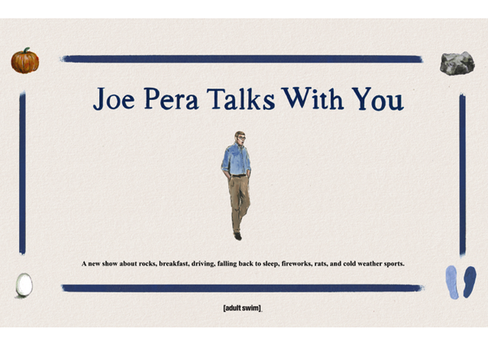 Adult Swim Presents: Joe Pera Talks With You