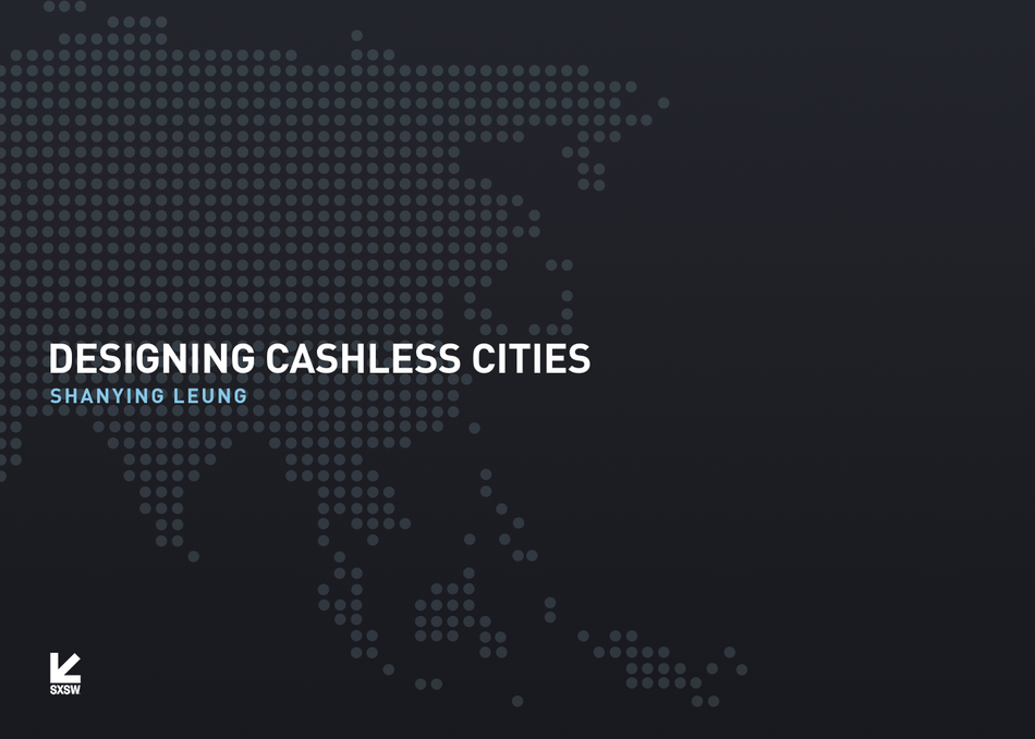 Designing Cashless Cities
