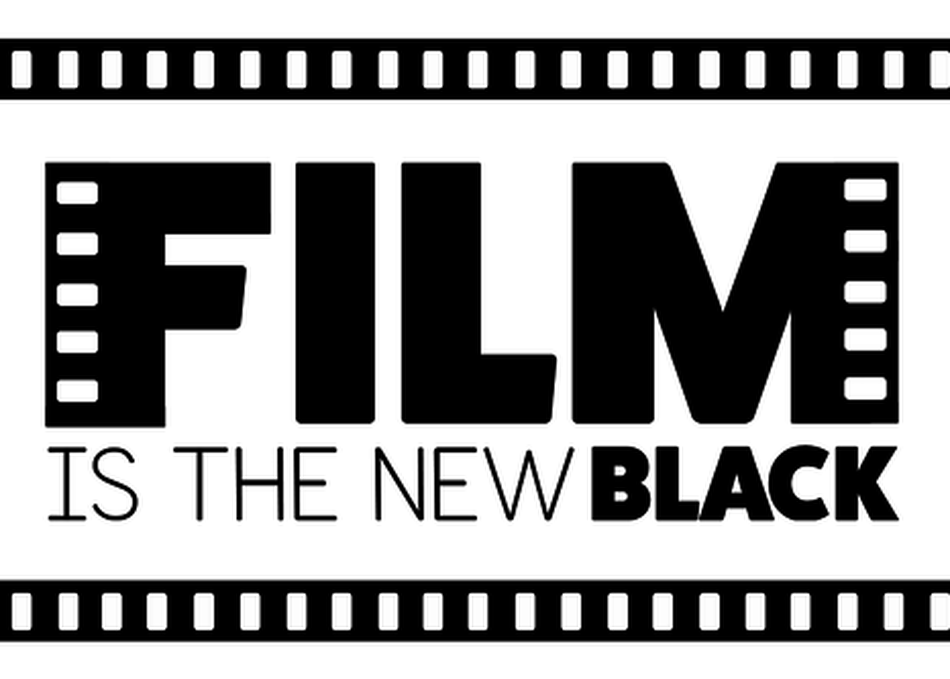 Film is the New Black