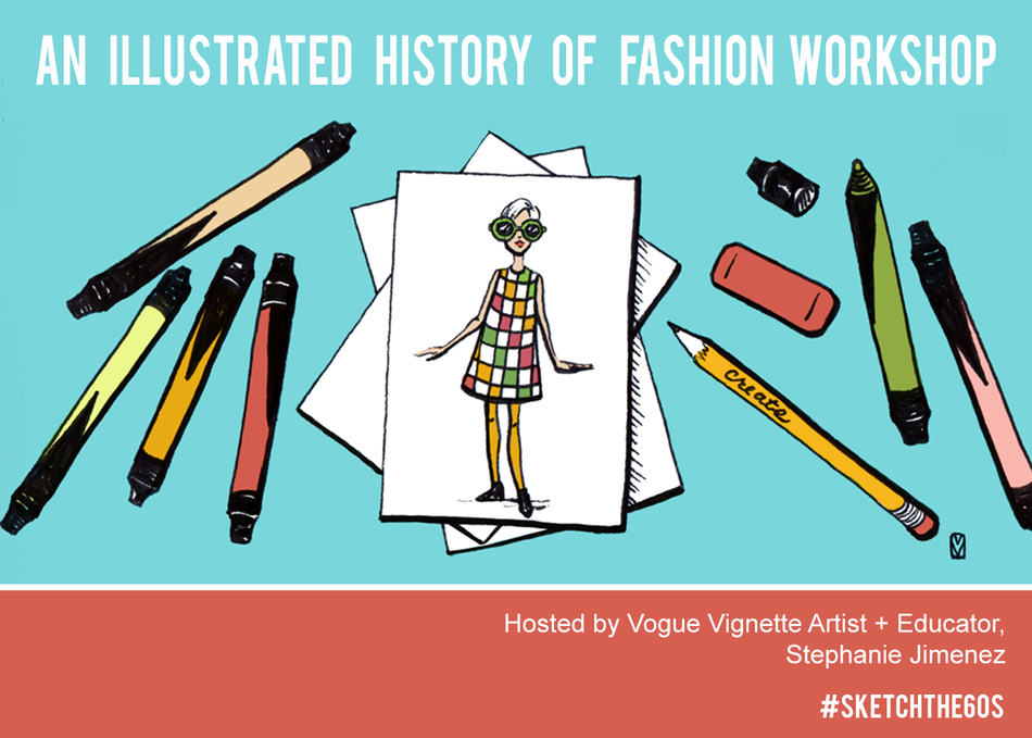 An Illustrated History of Fashion Workshop