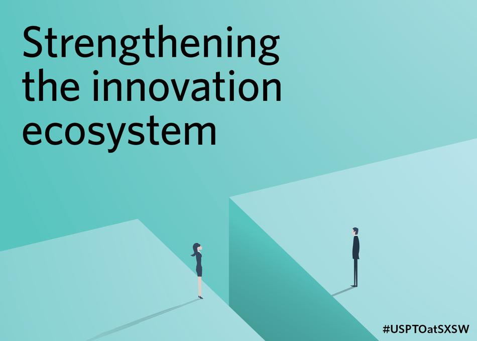 Strengthening the Innovation Ecosystem