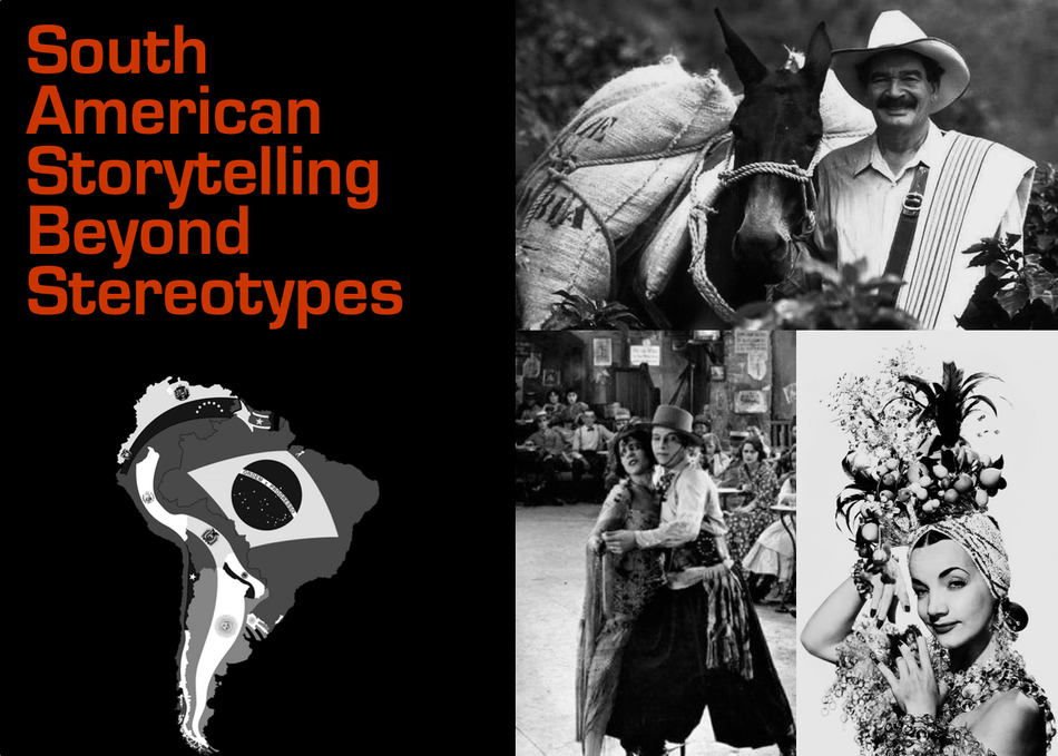 South American Storytelling Beyond Stereotypes