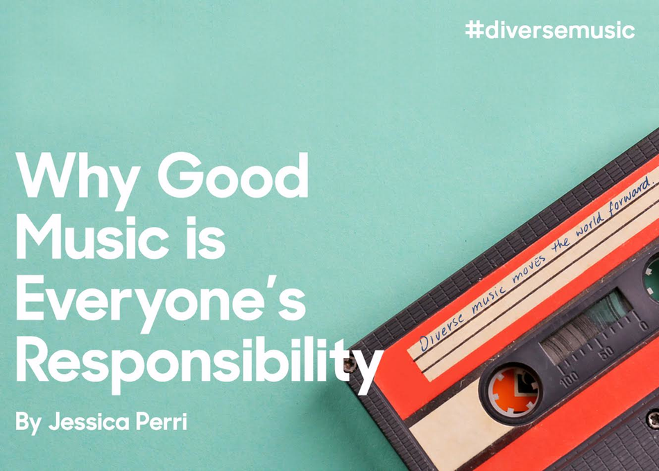 Why Good Music is Everyone's Responsibility