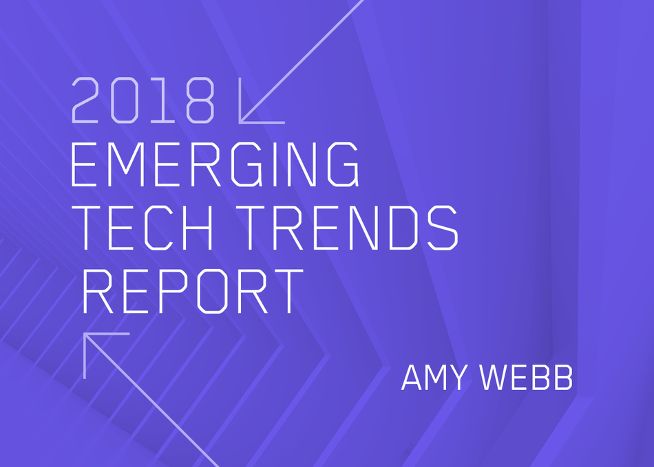 2018 Emerging Tech Trends Report