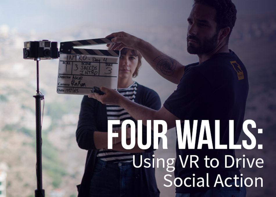 Four Walls: Using VR to Drive Social Action