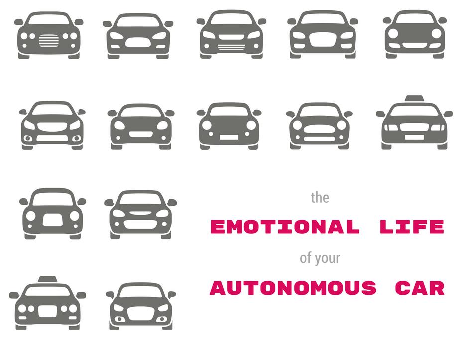 The Emotional Life of Your Autonomous Car