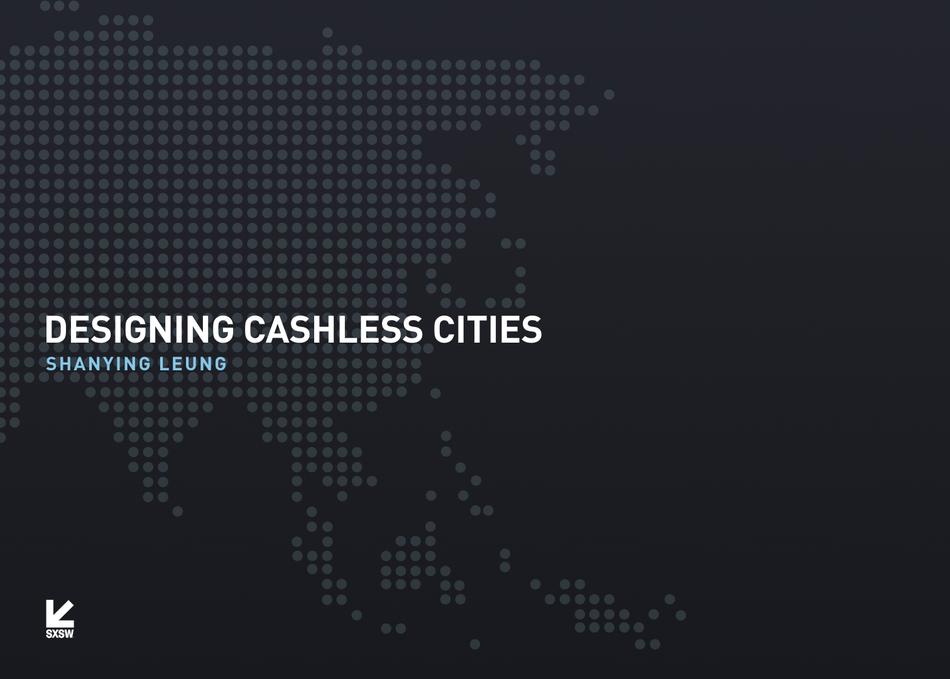Designing Cashless Cities