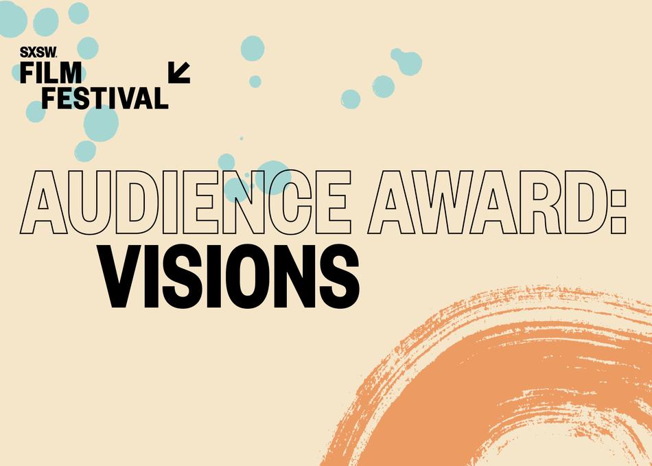 Audience Award: Visions