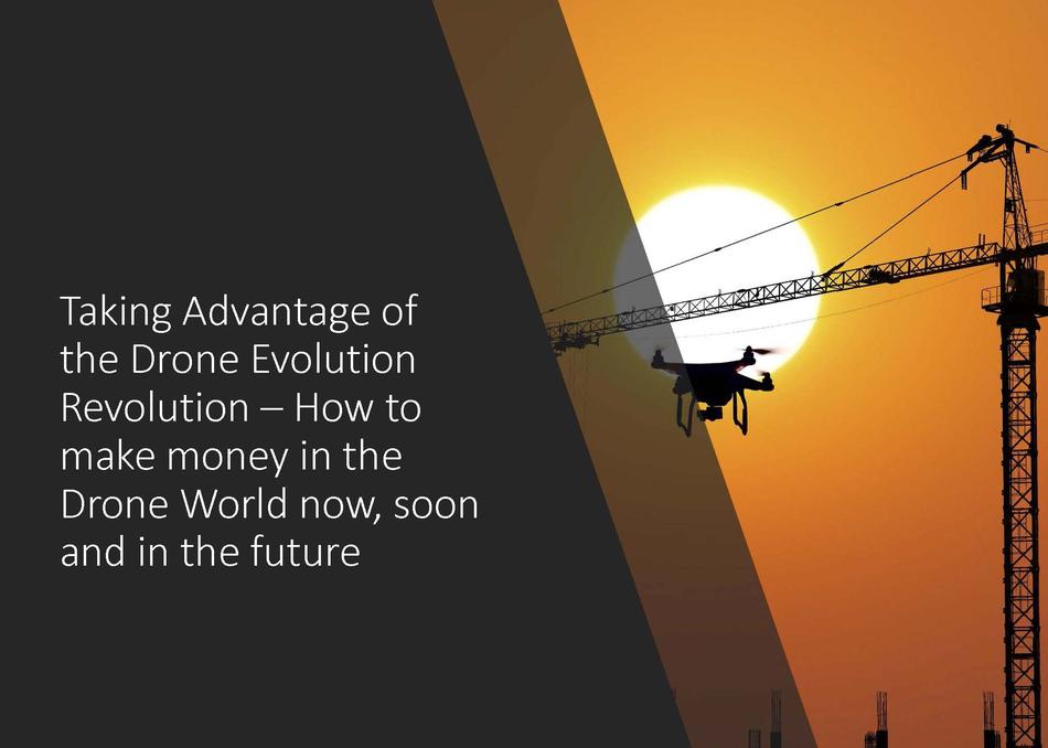 Taking Advantage of the Drone Evolution Revolution