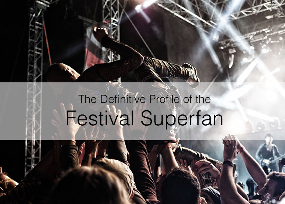 The Definitive Profile of the Festival Superfan