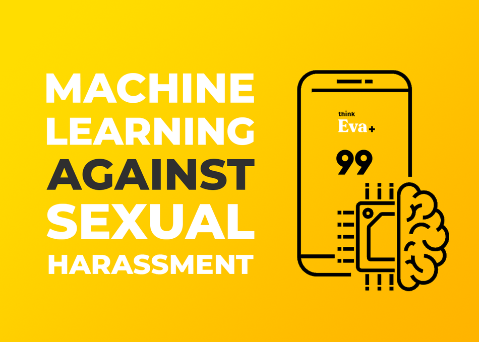 Machine Learning Against Sexual Harassment