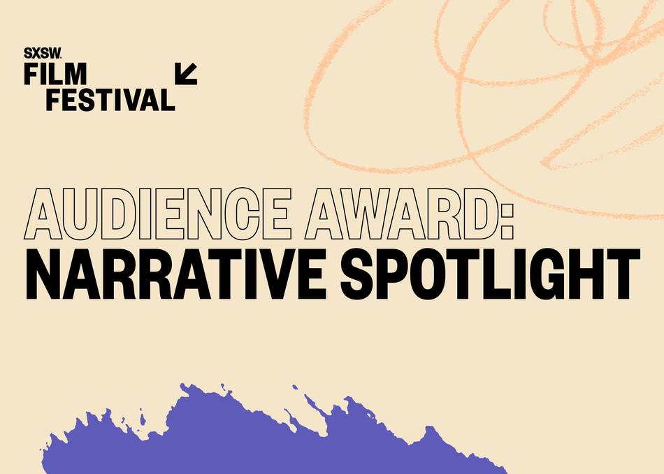 Audience Award: Narrative Spotlight