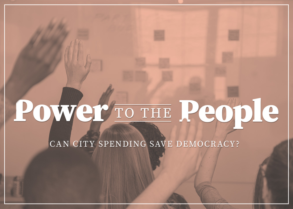 Power to the People: City Spending Saves Democracy