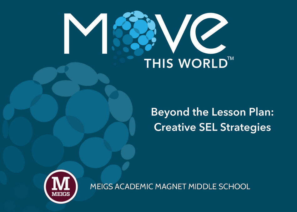 Beyond the Lesson Plan: Creative SEL Strategies