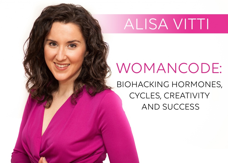 WomanCode: Biohacking Hormones, Cycle, Creativity & Success
