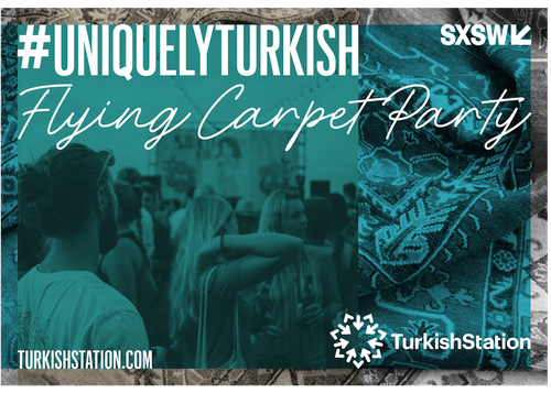 #UniquelyTurkish - Flying Carpet Party