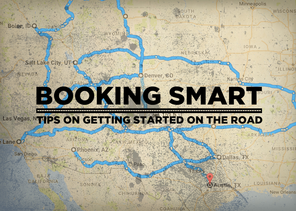 Booking Smart, Tips on Getting Started on the Road